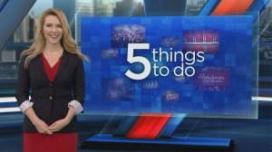 5 things to do this weekend – Thursday November 30, 2017