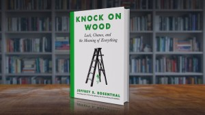 New book 'Knock on Wood' tackles the subject of luck