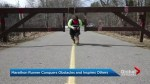 Marathon runner conquers obstacles and inspires others