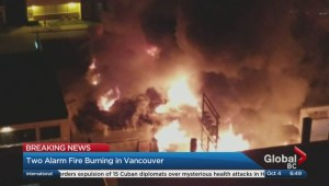 Update on large fire burning in Vancouver