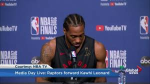 Kawhi Leonard says he was surprised how much support he got in Toronto