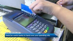 Exclusive: Statistics Canada wants banks to hand over your spending info