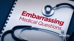 Embarrassing medical questions you're too afraid to ask