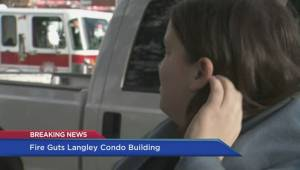 Langley condo goes up in flames