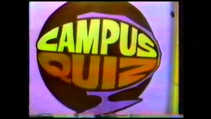 Do you remember Campus Quiz on CHEX TV?