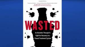 Author of 'Wasted' offers alternative solutions for addicts