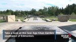 Take a sneak peek inside the Aga Khan Garden southwest of Edmonton