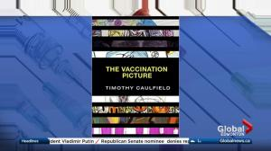 'The Vaccination Picture' explores unfounded vaccine myths and their impact on health care