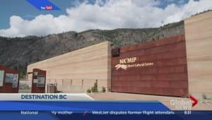 Destination BC: Exploring the Thompson Okanagan region