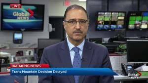 Amarjeet Sohi discusses extended deadline for Trans Mountain decision