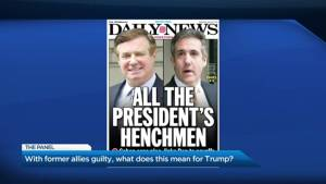 With Michael Cohen and Paul Manafort guilty, was does it mean for Trump's presidency?