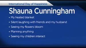 With International Day of Happiness, we find out what makes Shauna Cunningham and Bill Welychka happy
