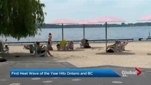First heat wave of the year hits Ontario and B.C.