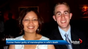 Ex-Toronto pastor found guilty of manslaughter in pregnant wife's death