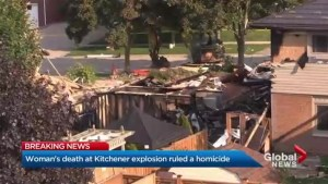 Death of woman at Kitchener house explosion site ruled a homicide, police say