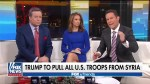 Fox & Friends co-host slams Trump's decision to pulls troops of out Syria