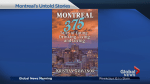 Uncovering Montreal's untold stories