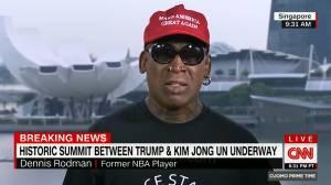 Dennis Rodman gets emotional in interview with CNN about Trump-Kim summit