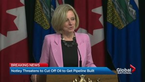 Rachel Notley threatens to cut oil off from BC if pipeline isn't built