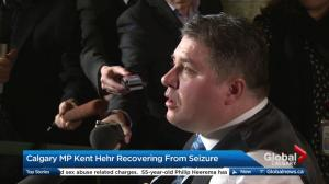 The latest on MP Kent Hehr's recovery after suffering a seizure.