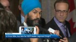Is it too little, too late for Jagmeet Singh?