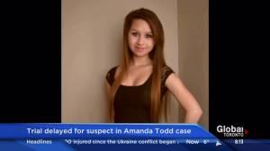 Trial delayed for suspect in Amanda Todd case