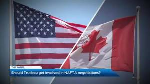 Should Trudeau get directly involved in NAFTA negotiations?