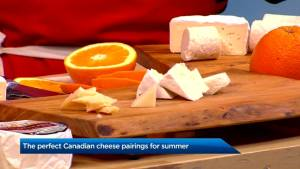 The perfect Canadian cheese pairings for summer