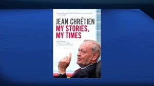 Former Prime Minister Jean Chretien reflects on his life and career in his new book, 'My Stories, My Times'