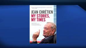 Former Prime Minister Jean Chretien reflects on his life and career in his new book, 'My Stories, My Times' (04:37)
