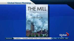 Author Joan Baxter talks about The Mill