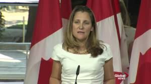Freeland says Canada and U.S. working hard to find 'win-win compromises' in NAFTA talks