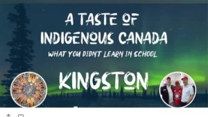 A preview of Kingston's Taste of Indigenous Canada