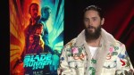 Jared Leto on working with Ryan Gosling and Harrison Ford in Blade Runner 2049