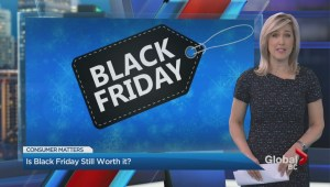 Consumer Matters: Is Black Friday'still worth it?