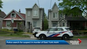 Toronto police search for suspect in murder of East York mom