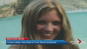 B.C. teen dies from toxic shock syndrome