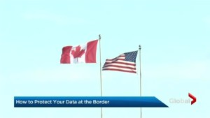 Canadians warned to turn off phones at U.S. border