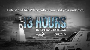 13 Hours: Timeline of emergency response to Nova Scotia killing spree (01:00)