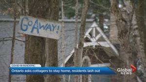 Coronavirus: Muskoka residents lash out on cottagers escaping the 'city'