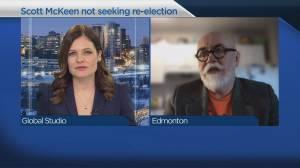 Edmonton Councillor Scott McKeen retiring from municipal politics (05:40)