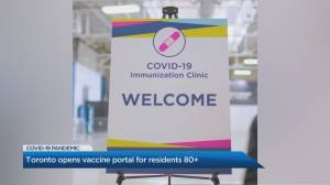 Toronto's online portal for COVID-19 vaccination appointments now open (02:29)