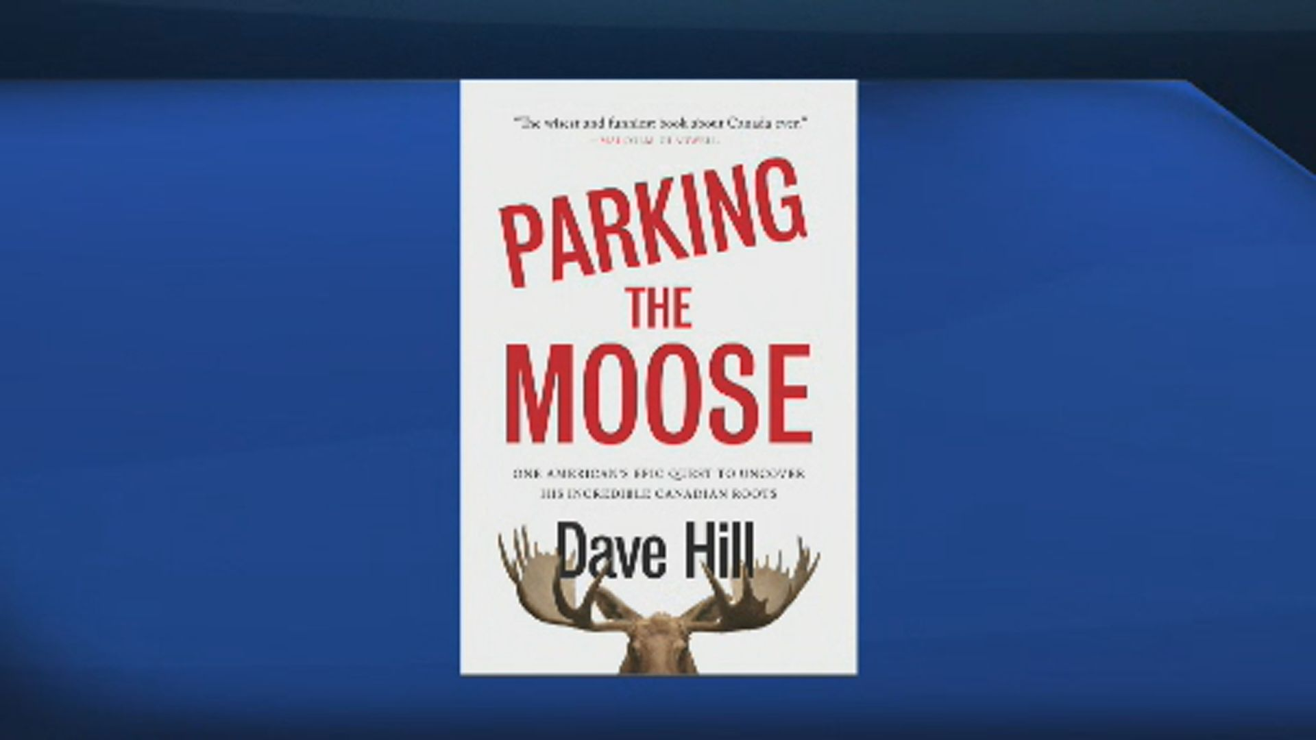 Dave Hill on Parking The Moose
