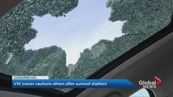 Click to play video: VW owner cautions others after sunroof shatters