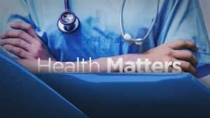 Health Matters: May 4