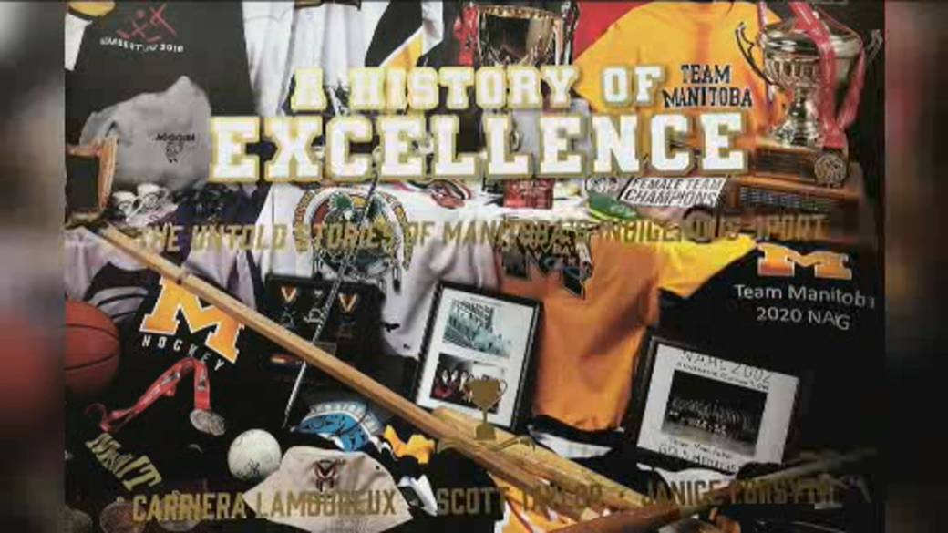 Click to play video: 'A History of Excellence: The Untold Stories of Manitoba's Indigenous Sport'
