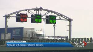 Canada-U.S. border closing Friday night