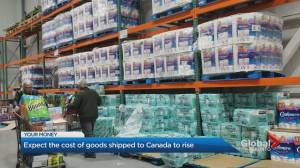 Expect the cost of goods shipped to Canada to rise (01:17)
