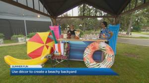 Easy tips for the ultimate summer backyard fun (04:20)