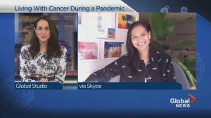 Living with cancer through the COVID-19 pandemic (04:09)